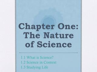Chapter One: The Nature of Science