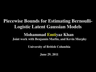 Piecewise Bounds for Estimating Bernoulli-Logistic Latent Gaussian Models