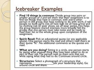 Icebreaker Examples