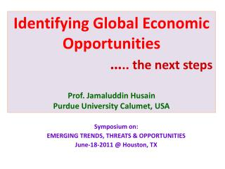 Symposium on:  EMERGING TRENDS, THREATS & OPPORTUNITIES June-18-2011 @ Houston, TX