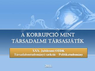 A korrupció mint társadalmi társasjáték