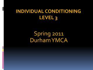 Individual Conditioning Level 3