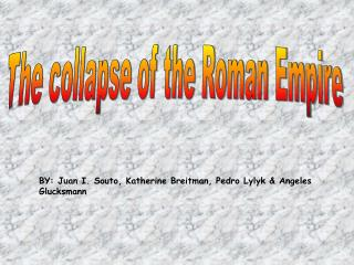 The collapse of the Roman Empire