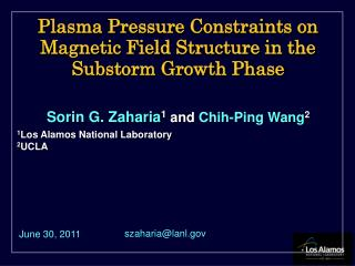 Plasma  Pressure Constraints  on  Magnetic Field Structure  in the  Substorm Growth Phase