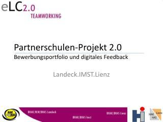 Partnerschulen-Projekt 2.0 Bewerbungsportfolio und digitales Feedback