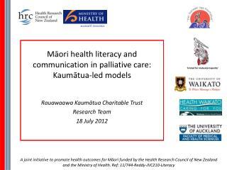 Māori health literacy and communication in palliative care:  Kaumātua-led models