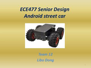 ECE477 Senior Design Android street car