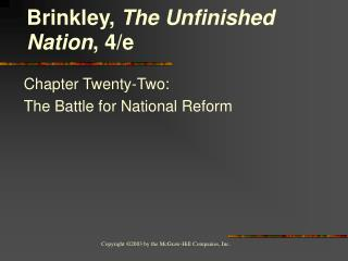 Chapter Twenty-Two:  The Battle for National Reform