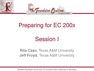 Preparing for EC 200x Session I