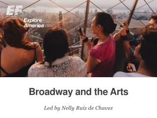 Broadway and the Arts