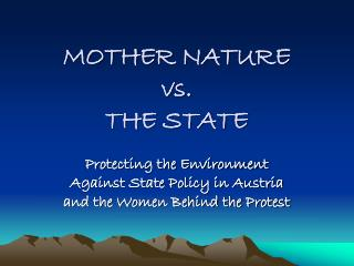 MOTHER NATURE  vs.  THE STATE