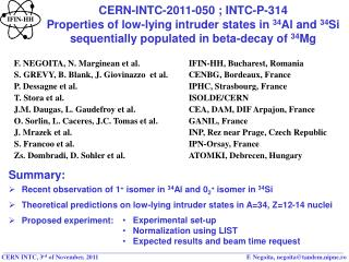 CERN-INTC-2011-050 ; INTC-P-314 Properties of low-lying intruder states in  34 Al and  34 Si