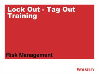 Lock Out - Tag Out Training