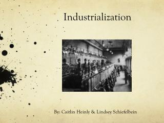 Industrialization