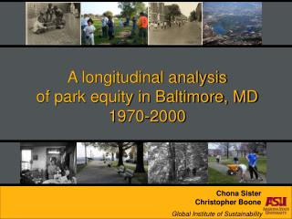 A longitudinal analysis of park equity in Baltimore, MD 1970-2000