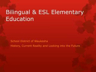 Bilingual & ESL Elementary Education