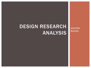 Design Research Analysis