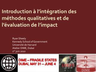 Introduction à l'intégration des méthodes qualitatives et de l'évaluation de l'impact