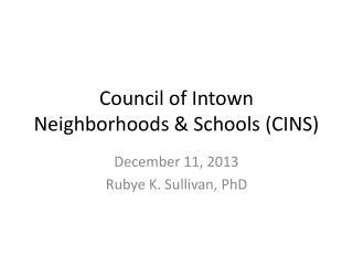 Council of  Intown  Neighborhoods & Schools (CINS)