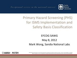 Primary Hazard Screening (PHS)  for ISMS Implementation and Safety Basis Classification