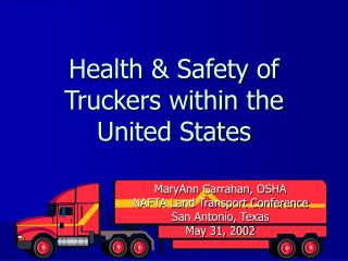 Health  Safety of Truckers within the United States