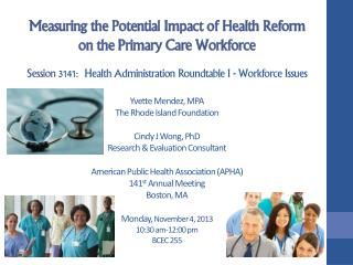 Measuring the Potential Impact  of  Health  Reform on the Primary Care Workforce