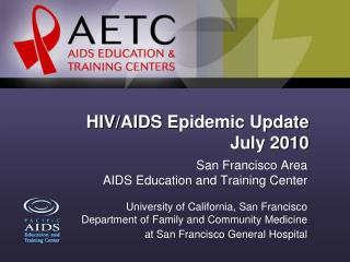 HIV/AIDS  Epidemic Update July 2010