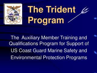 The Trident   Program