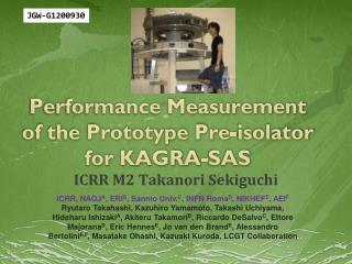 Performance Measurement of the Prototype Pre-isolator for KAGRA-SAS