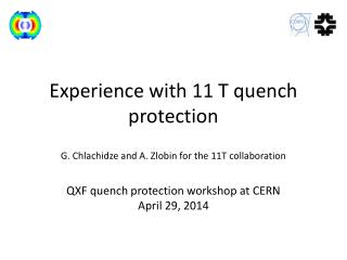 Experience with 11 T quench protection