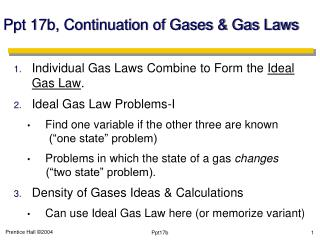 Ppt  17b, Continuation of Gases & Gas Laws