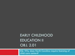 Early Childhood Education II Obj. 2.01