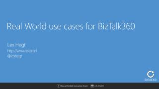 Real World use cases for BizTalk360