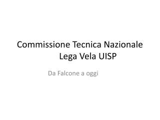Commissione Tecnica NazionaleLega Vela UISP