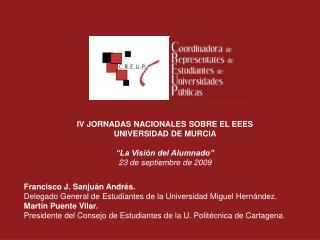 Francisco J. Sanjuán Andrés. Delegado General de Estudiantes de la Universidad Miguel Hernández.