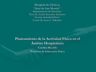 Planeamiento de la Actividad Física en el Ámbito Hospitalario Carolina  Recalde