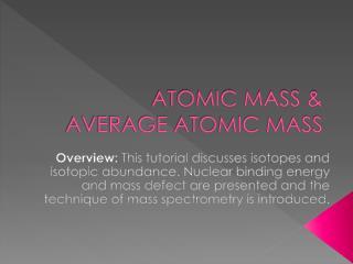 ATOMIC MASS &  AVERAGE ATOMIC MASS