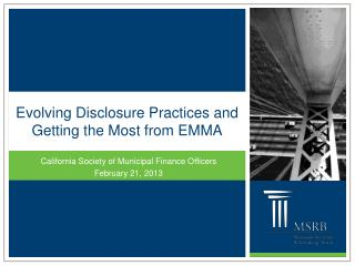 Evolving Disclosure Practices and Getting the Most from EMMA