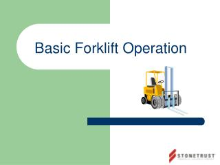 Basic Forklift Operation