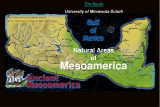 Natural Areas of Mesoamerica