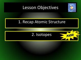 1. Recap Atomic Structure