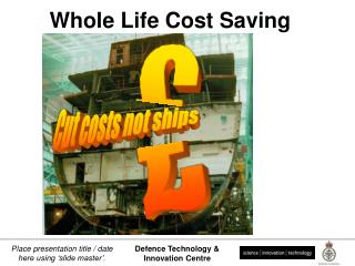 Whole Life Cost Saving