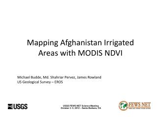 Mapping Afghanistan Irrigated Areas with MODIS NDVI