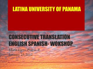 CONSECUTIVE TRANSLATION ENGLISH SPANISH- WOKSHOP