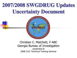 Christian C. Matchett, F-ABC Georgia Bureau of Investigation presented at