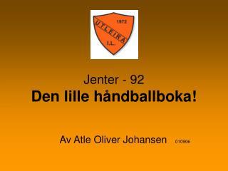 Jenter - 92 Den lille håndballboka!