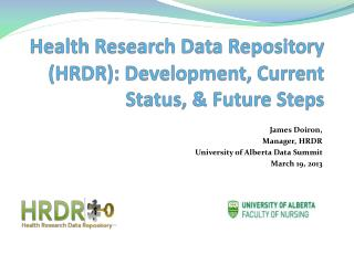 Health Research Data Repository (HRDR): Development, Current Status, & Future Steps