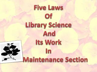 Five Laws  Of  Library Science  And  Its Work In         Maintenance Section