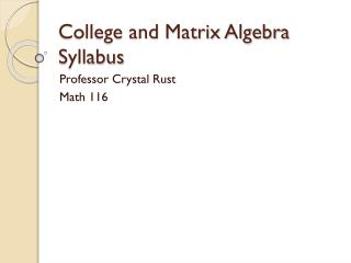 College and Matrix Algebra Syllabus
