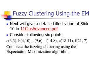 Fuzzy Clustering Using the EM